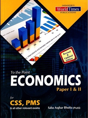 To The Point Economics By Saba Asghar Bhutta JWT