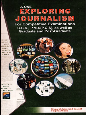 A-One-Exploring-Journalism-By-Mirza-Muhammad-Yousaf.jpg