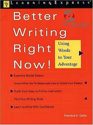 Better-Writing-Right-Now-by-Francine-D.-Galko.jpg