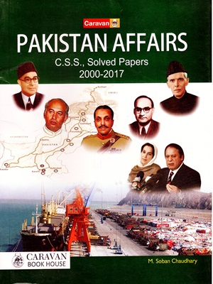 Pakistan-Affairs-Solved-Papers-2000-2017-By-M.Soban-Chaudhary-Caravan.jpg