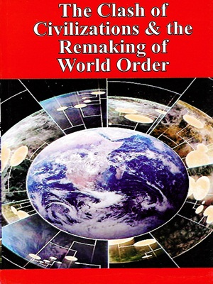 The-Clash-of-Civilizations-and-The-Remaking-of-World-Order-By-Samuel-P.-Huntington.jpg