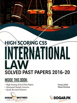 High-Scoring-CSS-International-Law-Solved-Past-Papers-2016-20-By-Farooq-Zahid-Wasiq-Mushtaq-Dogar-Brothers-A.jpg