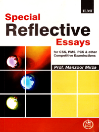 Special Reflective Essays By Prof: Manzoor Mirza