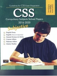 CSS Compulsory Subjects Solved Papers 2016-2020 HSM
