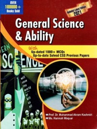 General Science and Ability By Prof: Muhammad Akram Kashmiri AH Publisher
