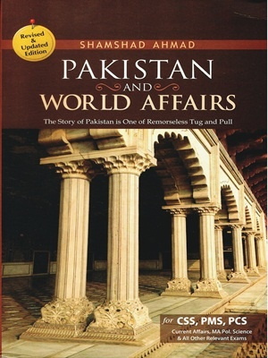 Pakistan-World-Affairs-By-Shamshad-Ahmed-Revised-Updated-Edition.jpg