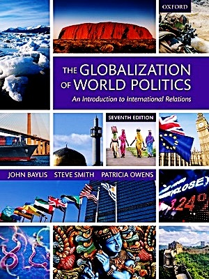The-Globalization-of-World-Politics-By-John-Baylis-Steve-Smith-and-Patricia-Owens-7th-Edition-300400.jpg