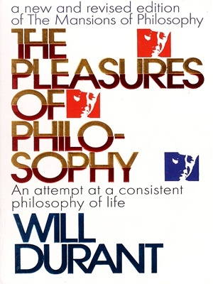 The-Pleasures-Of-Philosophy-By-Will-Durant.jpg