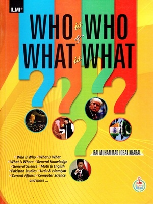 Who-is-Who-What-is-What-By-Rai-Muhammad-Iqbal-Kharal-ILMI.jpg