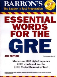 Essential Words For The GRE By Philip Geer Ed M